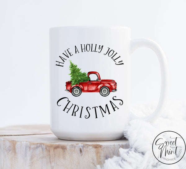Have A Holly Jolly Christmas Mug Vintage Red Truck