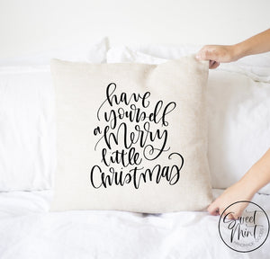 Have Yourself A Merry Little Christmas Script Pillow Cover - 16 X