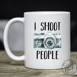 I Shoot People Mug - Funny Photographer / Camera Gift