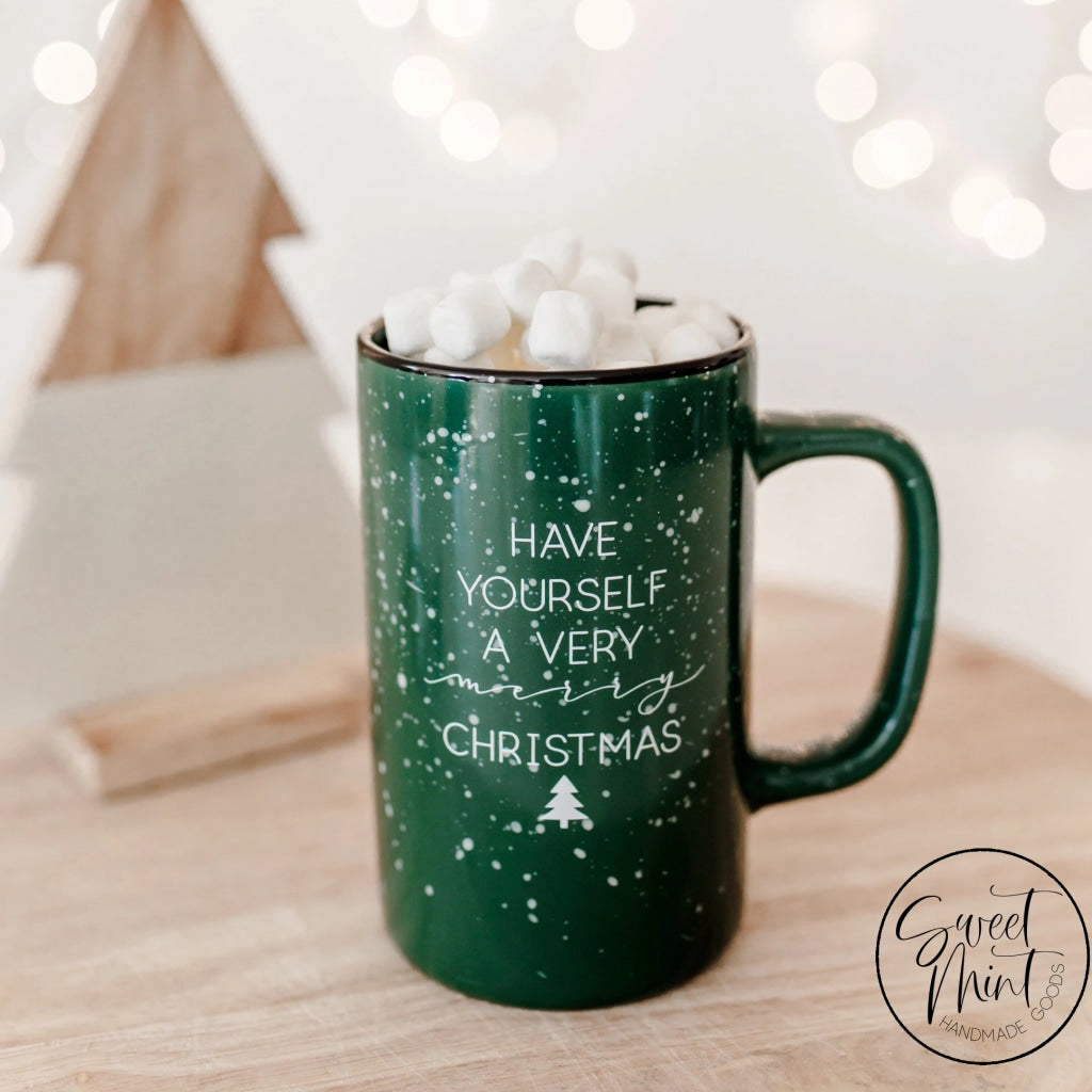 Imperfect Have Yourself A Very Merry Christmas Green Tall Mug Campfire