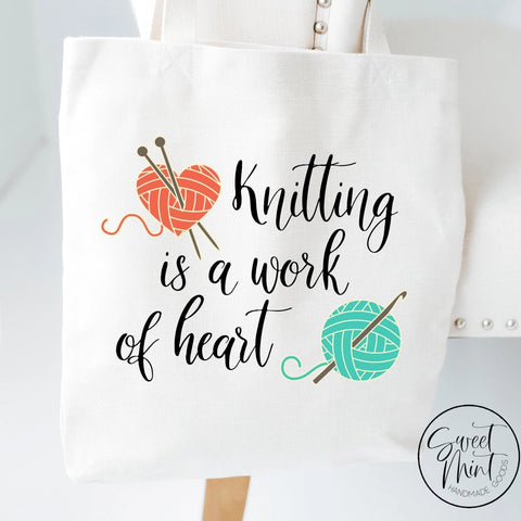 Knitting Is A Work Of Heart Tote Bag - Yarn