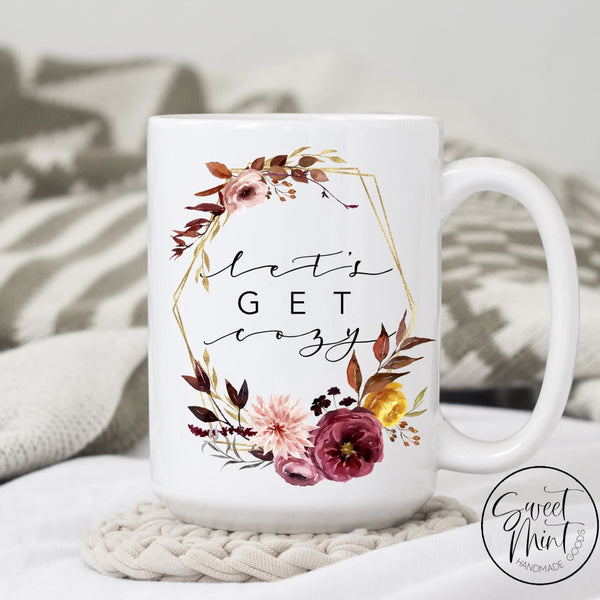 Lets Get Cozy Mug - Fall / Autumn