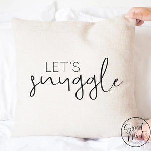 Lets Snuggle Pillow Cover - 16X16