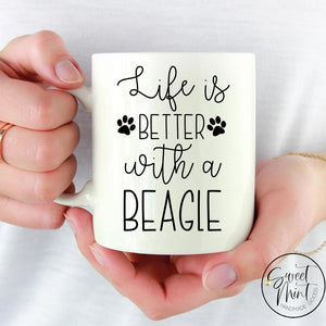 Life Is Better With A Beagle Mug