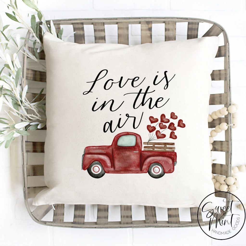 Love Is In The Air Truck Pillow Cover - 16X16 Pillow Cover