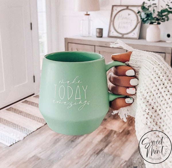 Make Today Amazing Mug - Mint Green Specialty Campfire