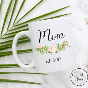 Mom Mug With Established Date