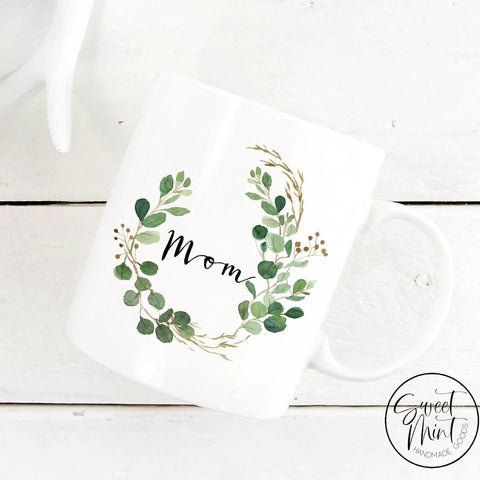 Mom Mug With Watercolor Floral Wreath