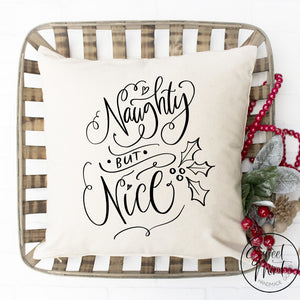 Naughty But Nice Pillow Cover - 16 X
