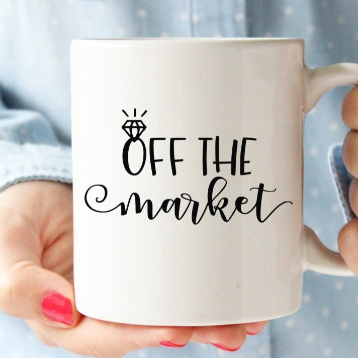 Off The Market Mug - Engagement Gift