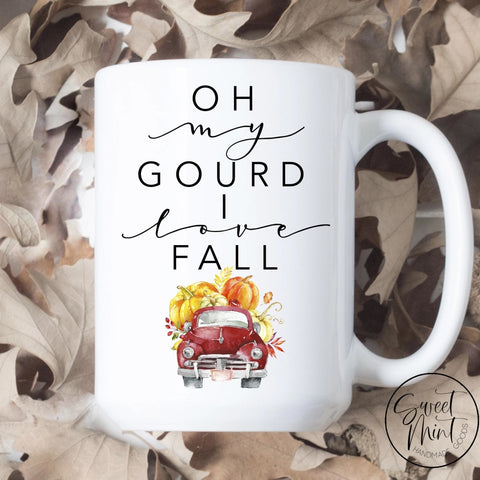 Oh My Gourd I Love Fall Mug With Red Vintage Pumpkin Pick Up Truck - Funny Fall / Autumn Mug