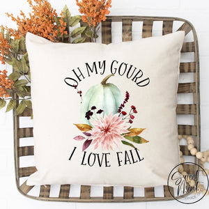 Oh My Gourd I Love Fall Pillow Cover - / Autumn 16X16