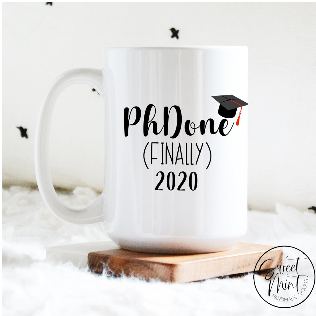 Phd Graduation Mug Phdone