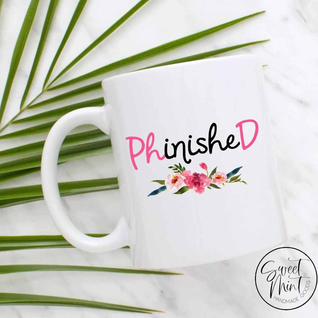 Phinished Mug Phd Graduate Graduation Gift
