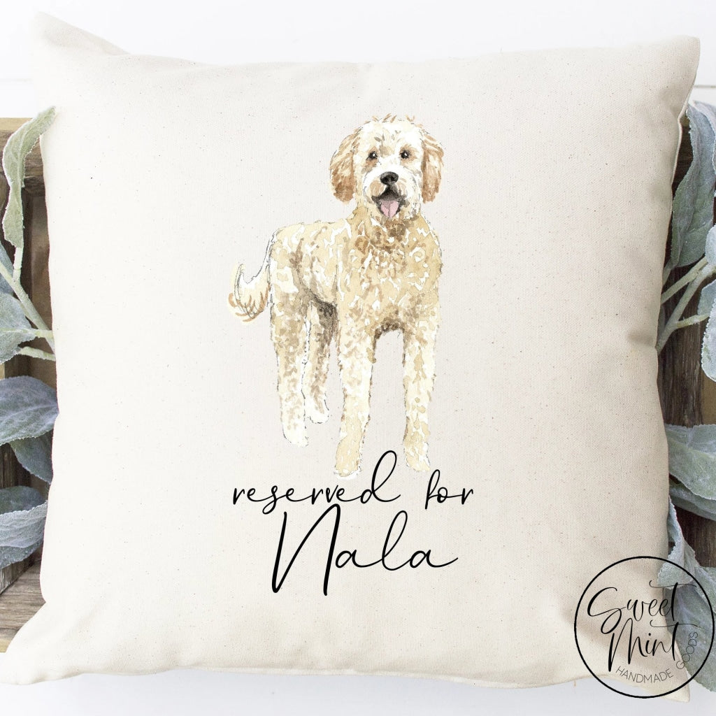 Reserved For Dog Pillow - 16X16 Cover