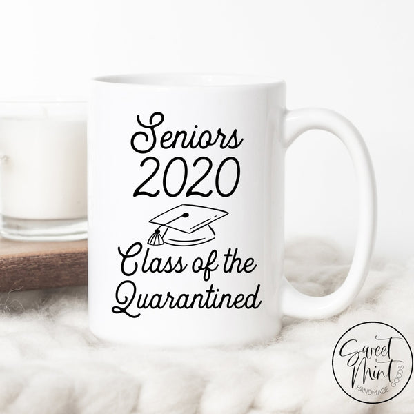 Seniors 2020 Class Of The Quarantined Graduation Gift Mug
