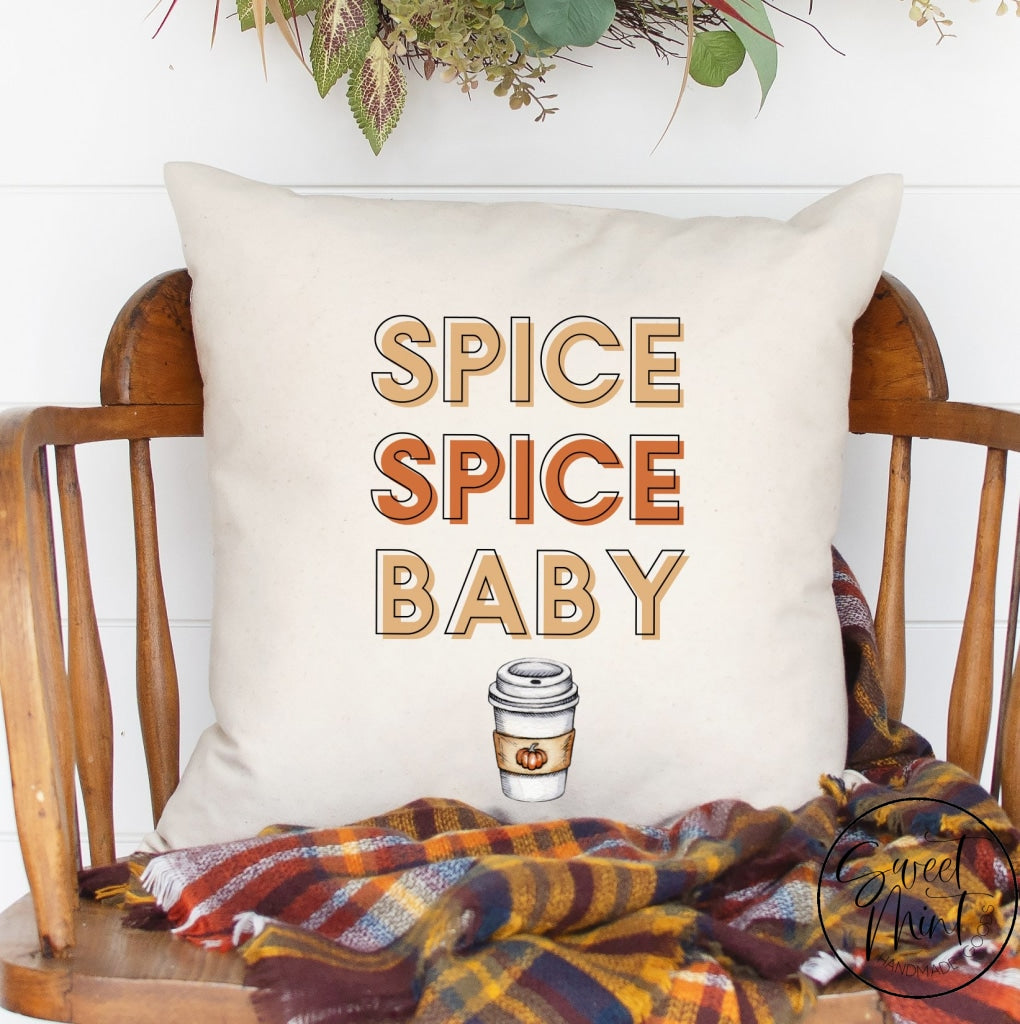 Spice Baby Pillow - Funny Fall 16X16 Cover