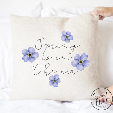 Spring Is In The Air Pillow Cover - 16X16