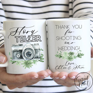Story Teller - Thanks For Shooting Our Wedding Mug Photographer Thank You Gift Mug