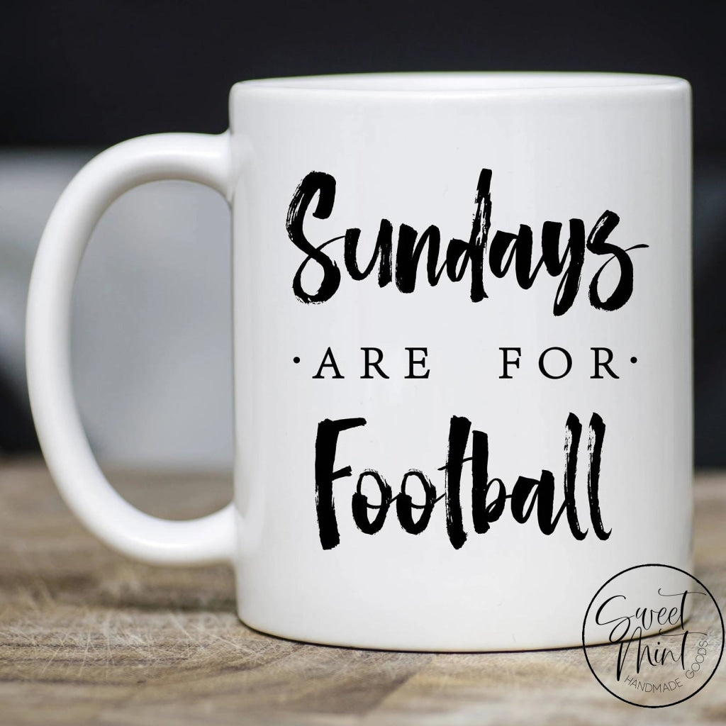 Sundays Are For Football Mug