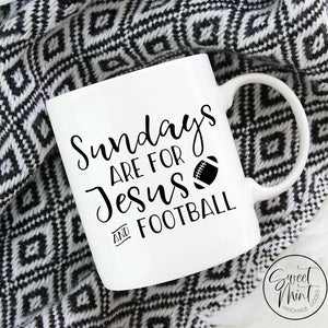 Sundays Are For Jesus And Football Mug