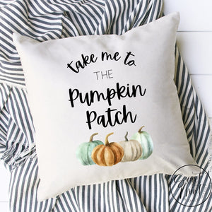 Take Me To The Pumpkin Patch Pillow Cover - 16 X