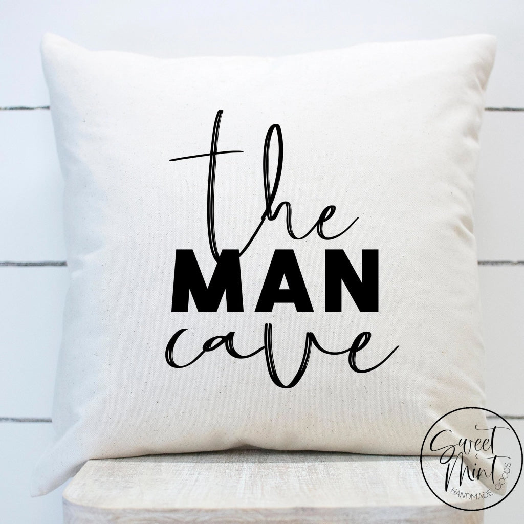 The Man Cave Pillow Cover - 16X16