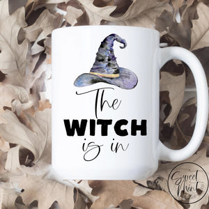 The Witch Is In Mug - Fall / Autumn Mug