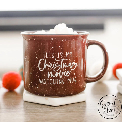 This Is My Christmas Movie Watching Mug - Maroon Campfire