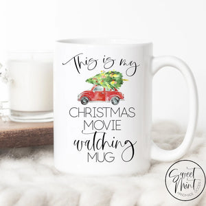 This Is My Christmas Movie Watching Mug