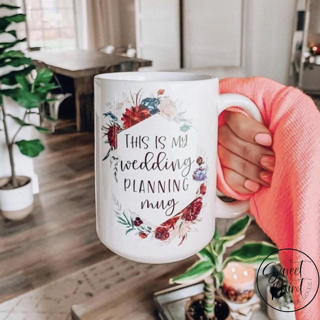 This Is My Wedding Planning Mug - Red Florals Mug