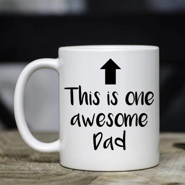 This Is One Awesome Dad Mug