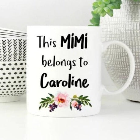 This Mimi Belongs To (Custom Name) Mug