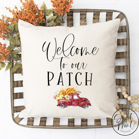Welcome To Our Patch Truck Pillow Cover - Fall / Autumn 16X16