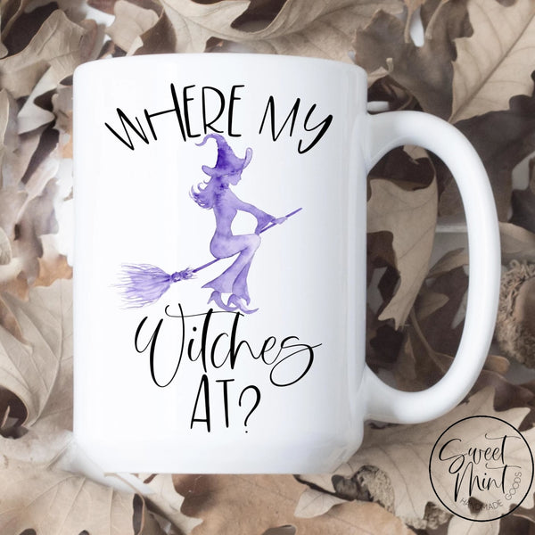 Where My Witches At Mug