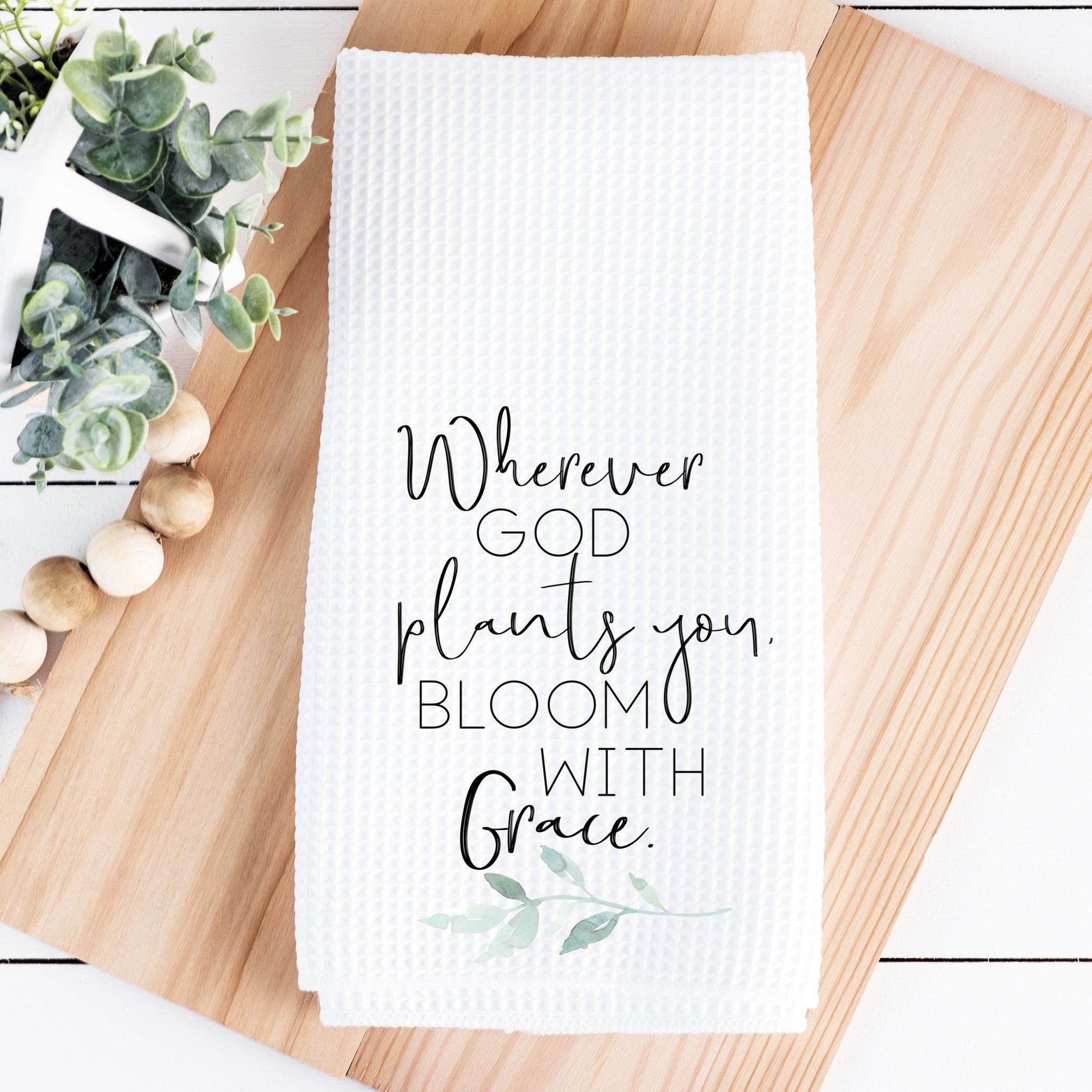 Wherever God Plants You Bloom with Grace Waffle Towel