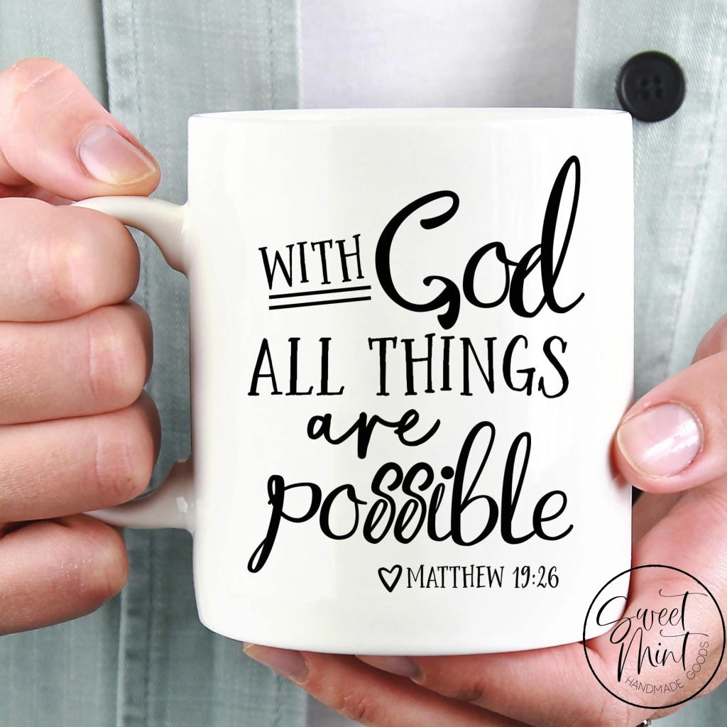 With God All Things Are Possible Mug