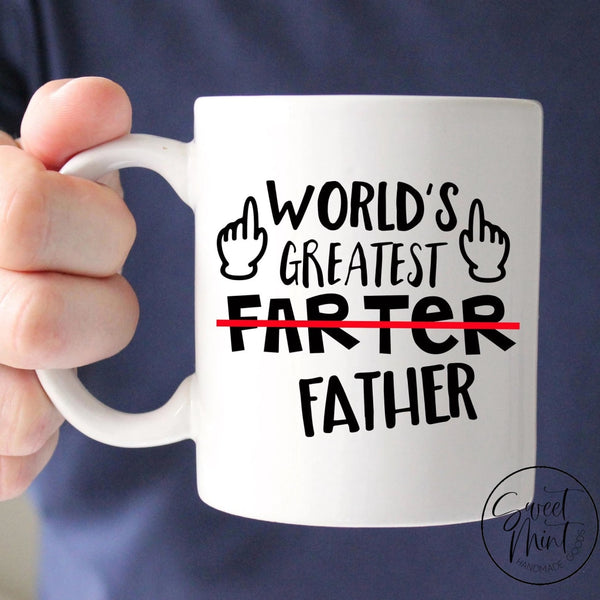 Worlds Greatest Farter Father Mug