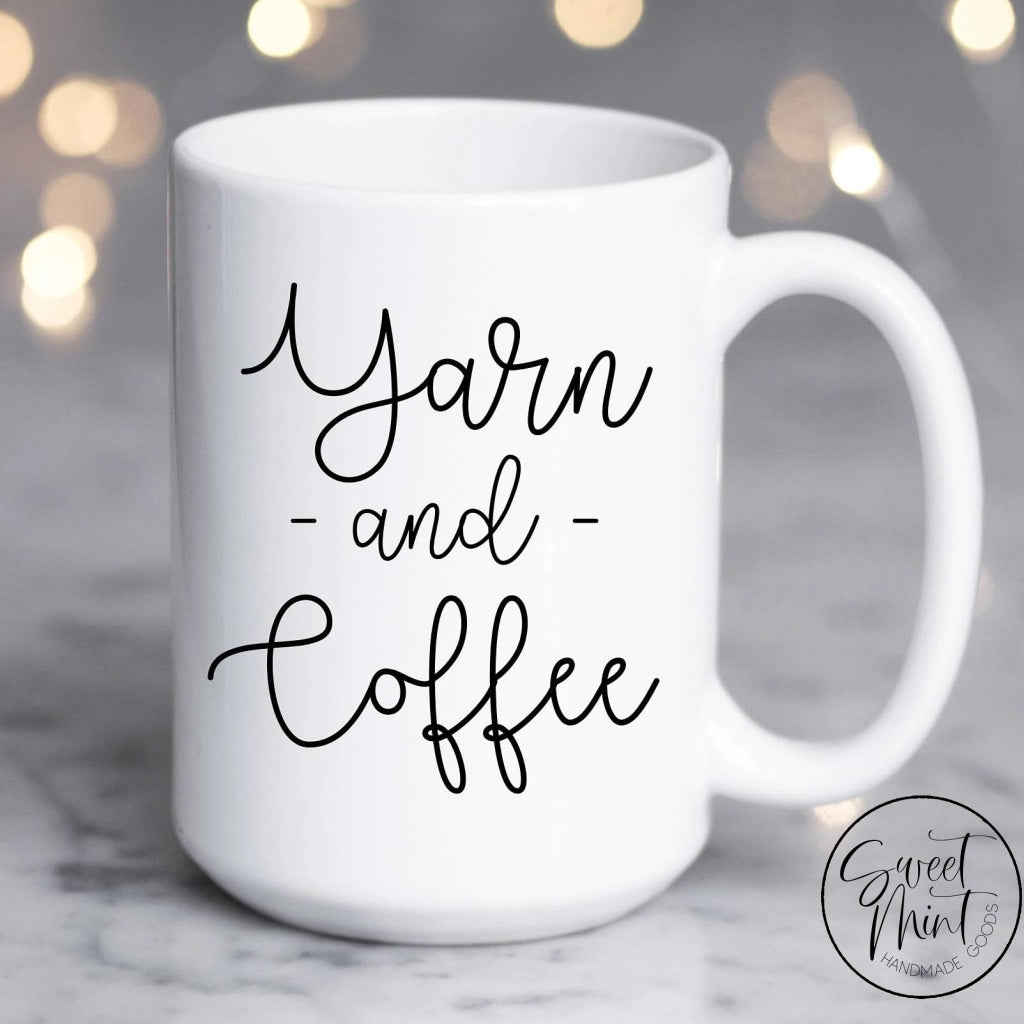 Yarn And Coffee Mug