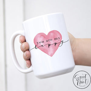 You Are My Happy - Valentines Day Mug
