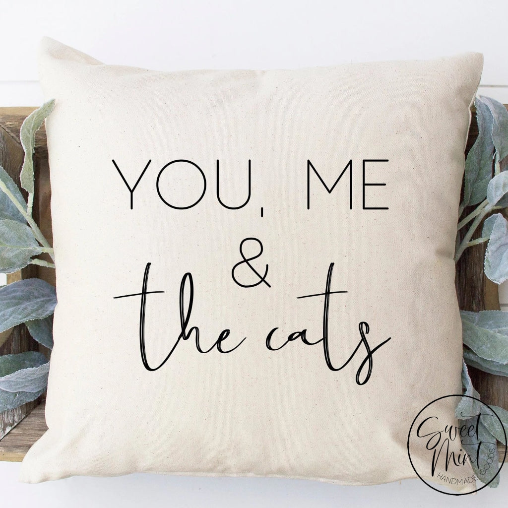 You Me And The Cats Pillow Cover - 16X16