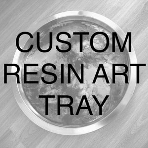 Custom Order Resin Art Serving Tray - GCC Artworks - Bringing Art to Everyday Life