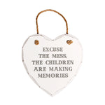 Excuse The Mess Hanging Plaque