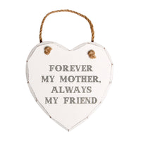 Forever My Mother Hanging Plaque