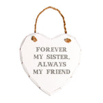 Forever My Sister Hanging Plaque