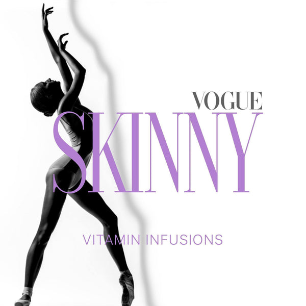 IM Booster & IV Vitamin Infusion Vogue Skinny -Vogue Skin and Laser Clinic