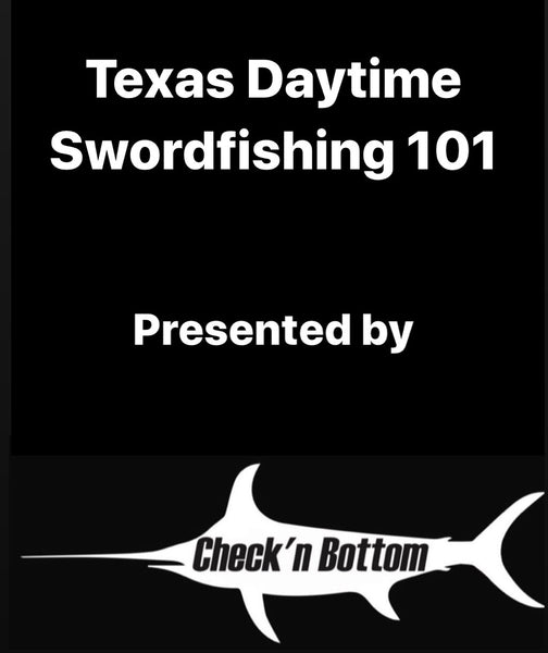 (Sold Out)Sunday Daytime Swordfishing 101 Class