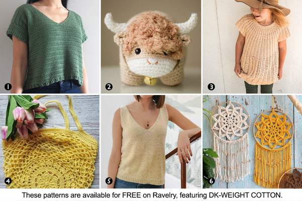 Six free patterns available on Ravelry featuring DK-weight cotton yarn