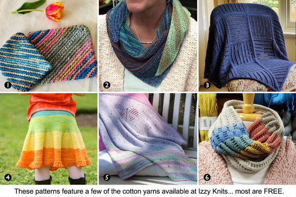 Six more patterns (four are free) featuring several of the cotton yarns in stock at Izzy Knits