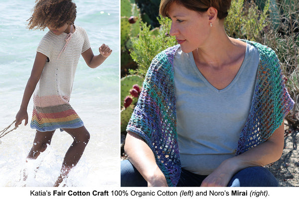 Katia's Fair Cotton Craft (left) and Noro's Mirai (right) are lovely summer cottons.